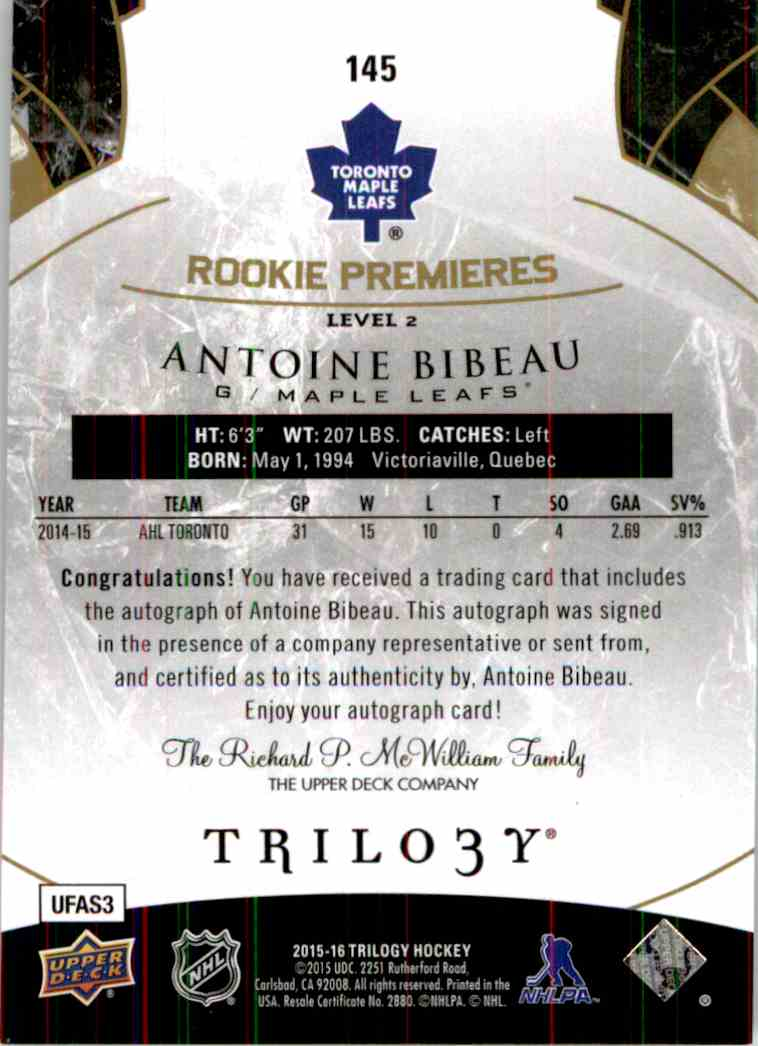 2015-16 Upper Deck Trilogy Antoine Bibeau #145 card back image