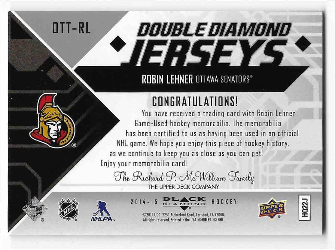 2014-15 Upper Deck Black Diamond Robin Lehner #OTT-RL card back image