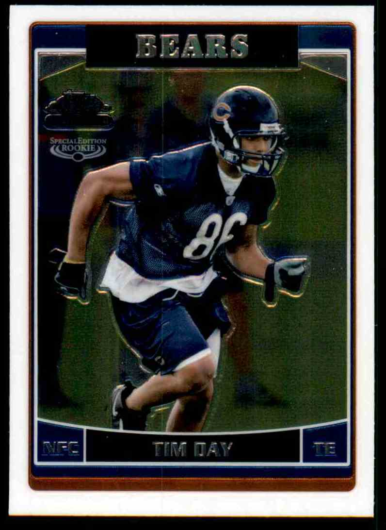 2006 Topps Chrome Tim Day RC #213 card front image