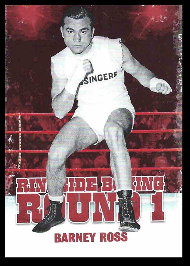 2010 Sport Kings Ringside Boxing Barney Ross #5 card front image