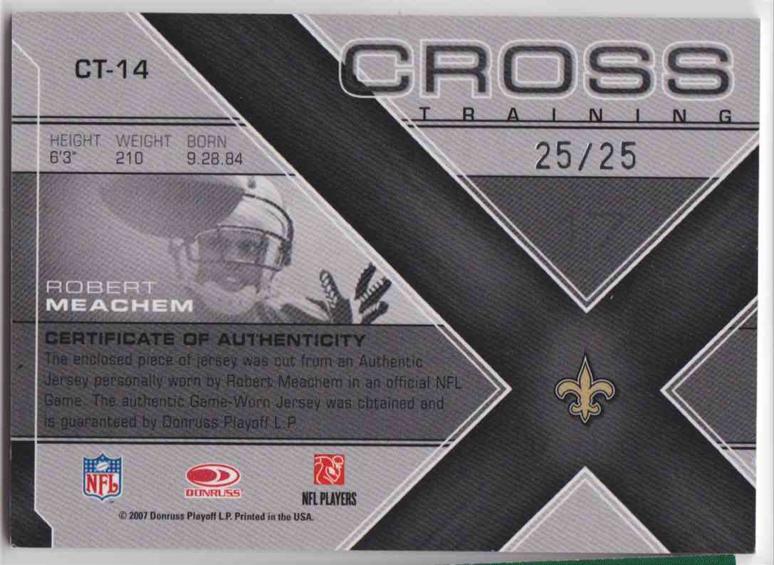 2007 Leaf Rookie & Stars Cross Training Robert Meachem #CT-14 card back image