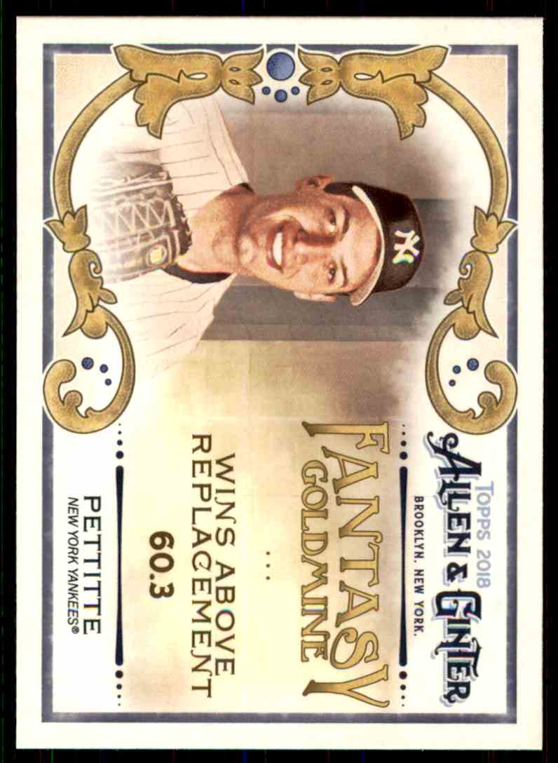 2018 Topps Allen & Ginter Fantasy Goldmine Andy Pettitte #FG-30 card front image