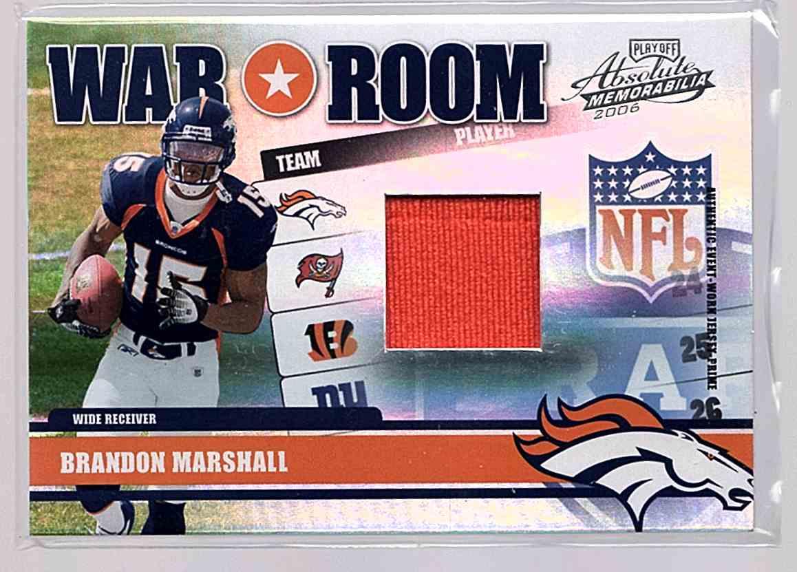 2006 Absolute Memorabilia War Room Materials Prime Brandon Marshall #WR-17 card front image