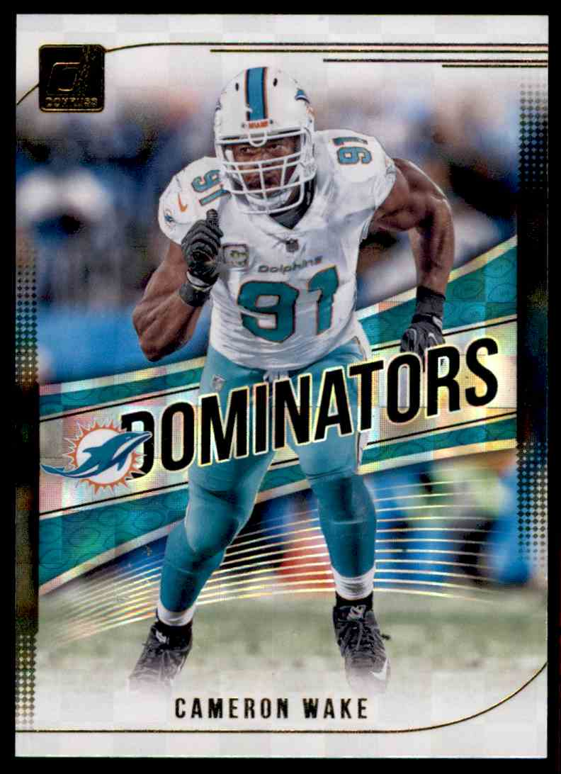 2018 Donruss Dominators Cameron Wake #D-39 card front image