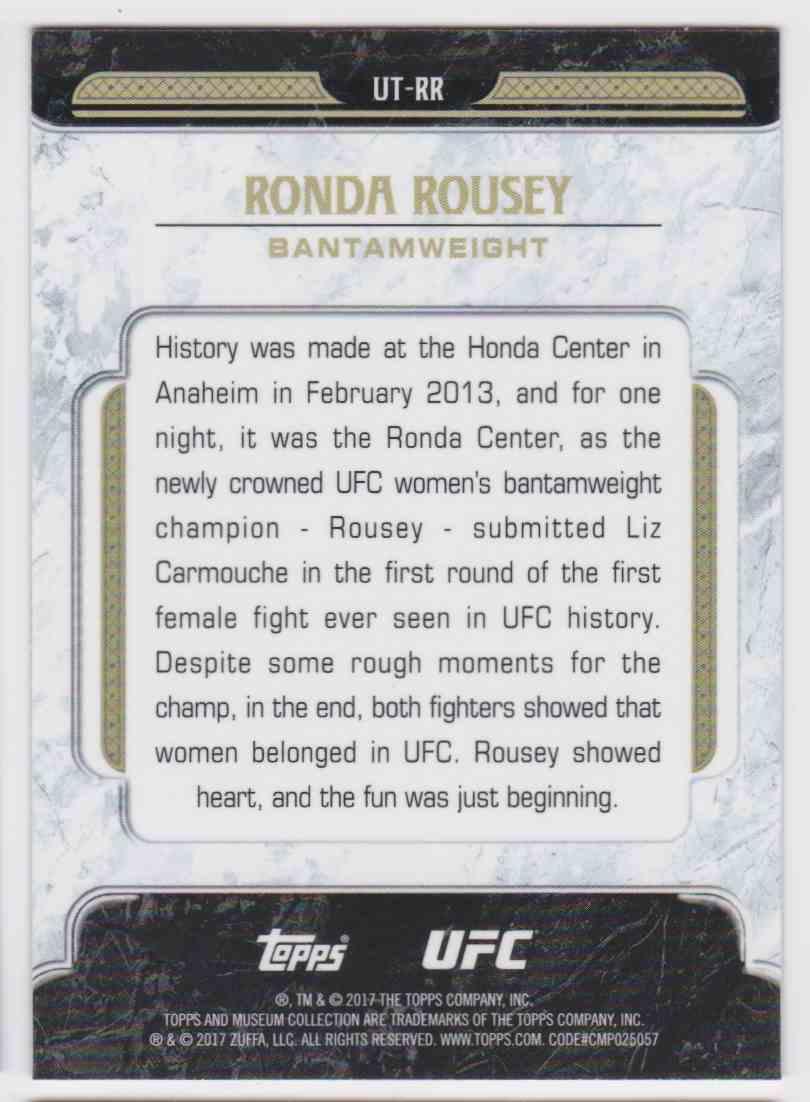 2017 Topps UFC Tier One Rhonda Rousey #UT-RR card back image