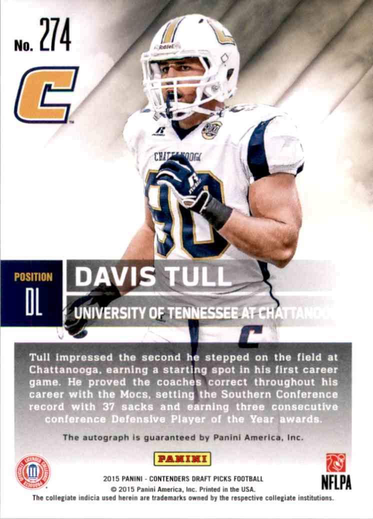 2015 Panini Contenders Draft Picks College Draft Ticket Blue Foil Davis Tull Au #274 card back image