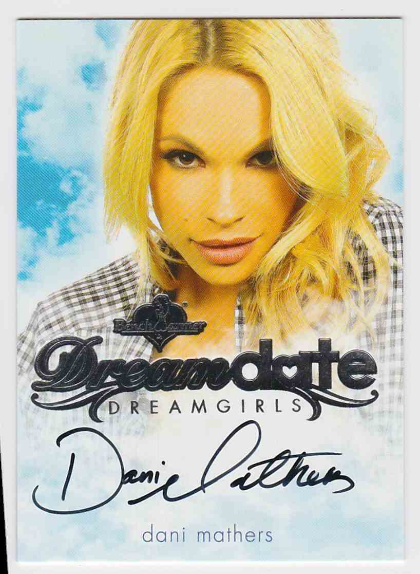 2017 Benchwarmer Dreamgirls Dreamdate Dani Mathers card front image