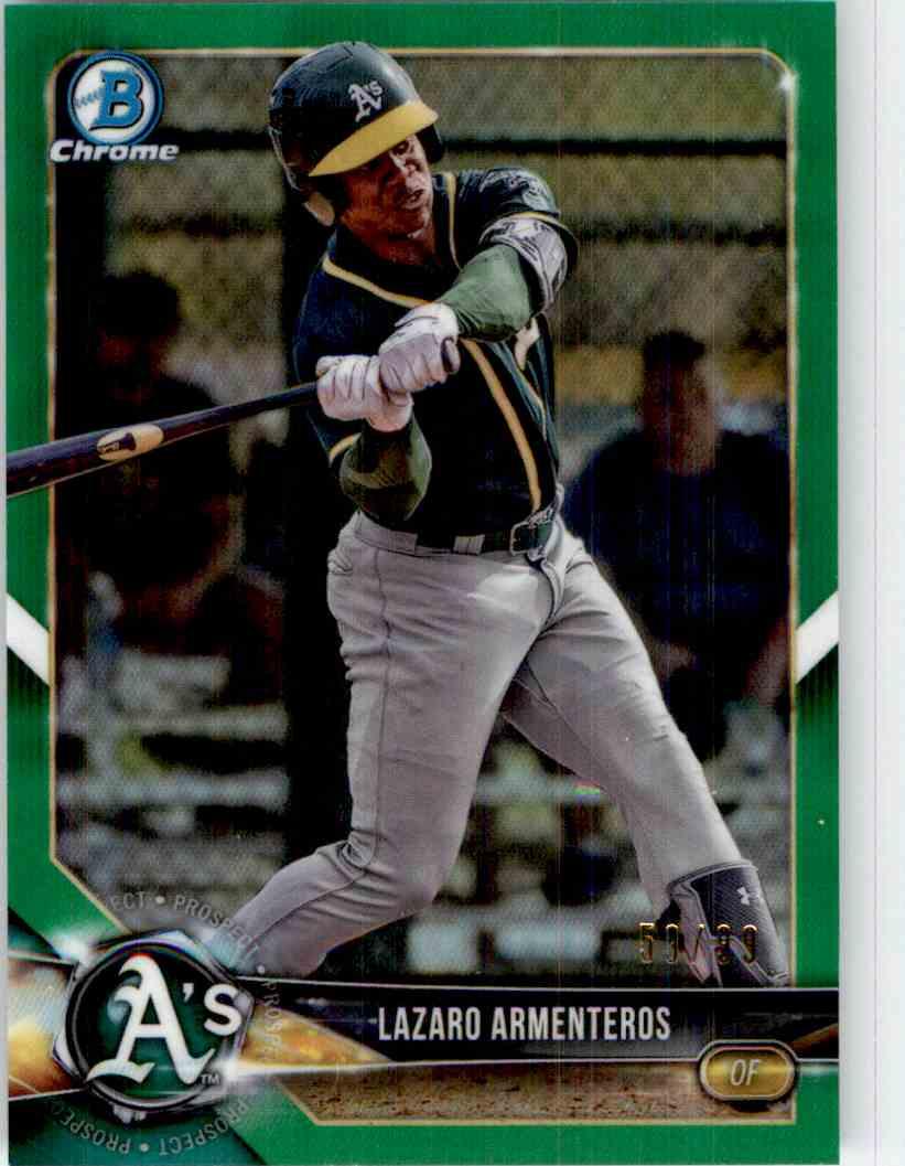 2018 Bowman Chrome Draft Green Refractors Lazaro Armenteros #BDC-200 card front image