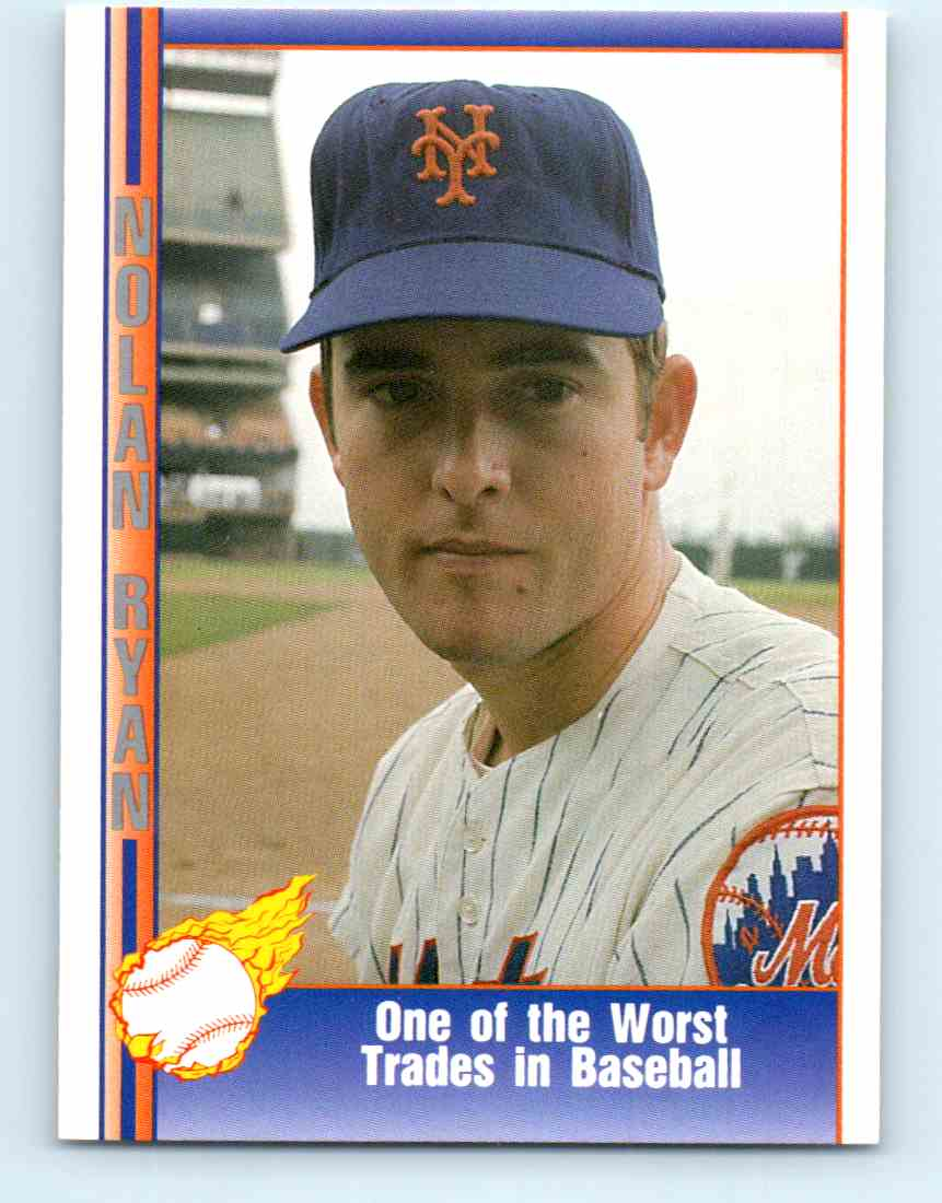 1991 Pacific Nolan Ryan Express One Of The Worst Trades In