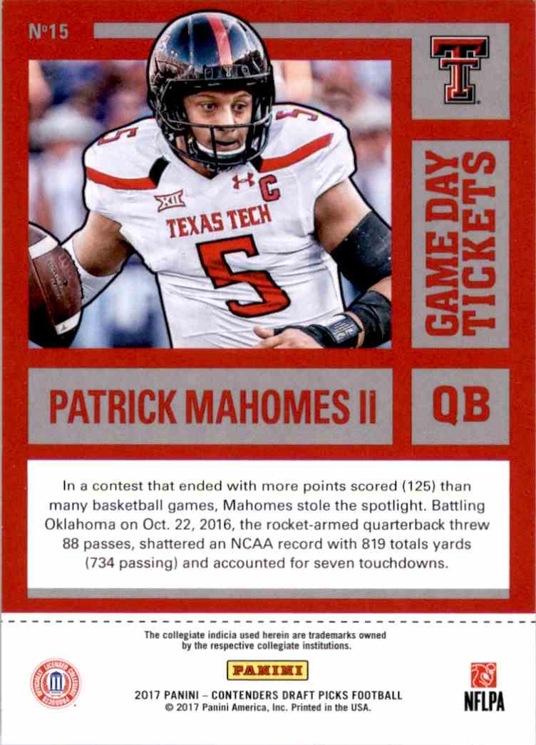 2017 Panini Contenders Draft Picks Game Day Tickets Patrick Mahomes #15 card back image
