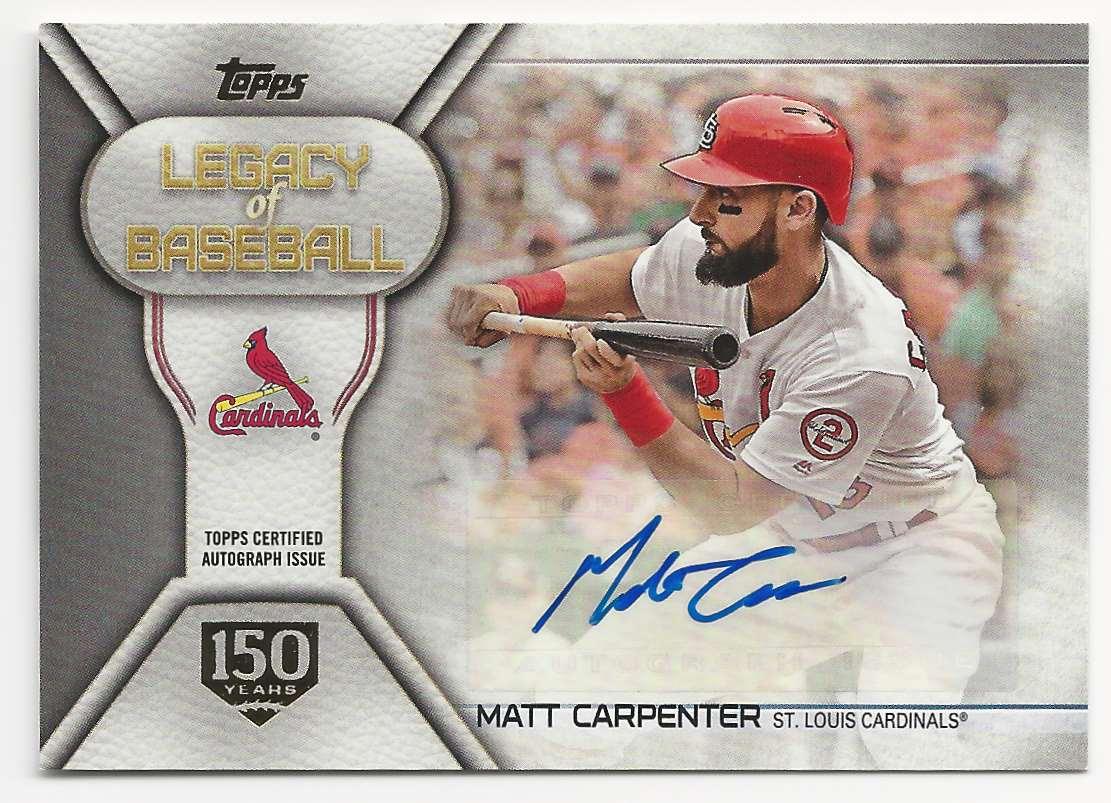 2019 Topps Legacy Of Baseball Autographs 150th Anniversary Matt Carpenter #LBA-MCA card front image
