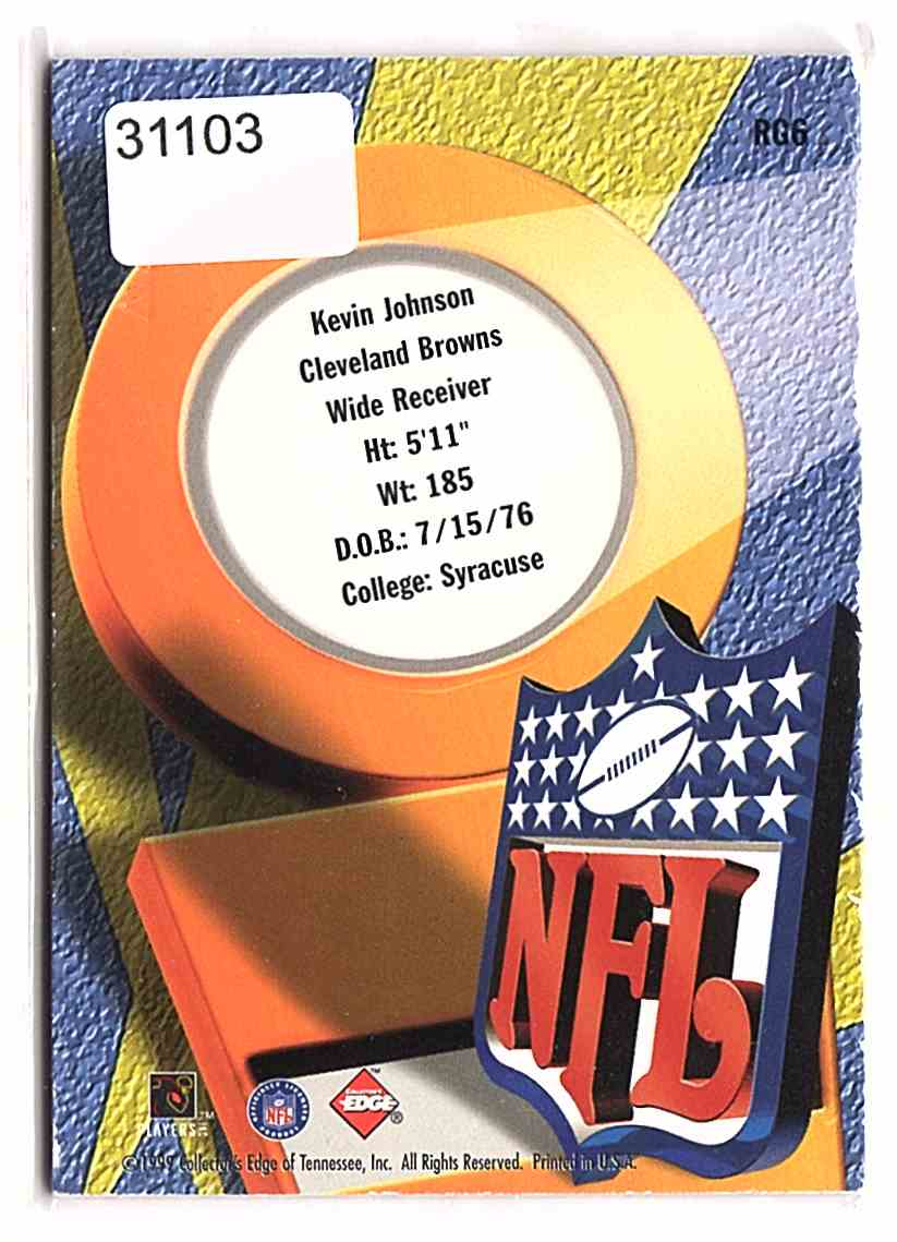 1999 Collector's Edge First Place Rookie Game Gear Kevin Johnson #RG6 card back image