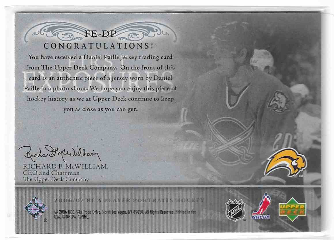 2006-07 Upper Deck Be A Player Portraits First Exposures Daniel Paille #FE-DP card back image