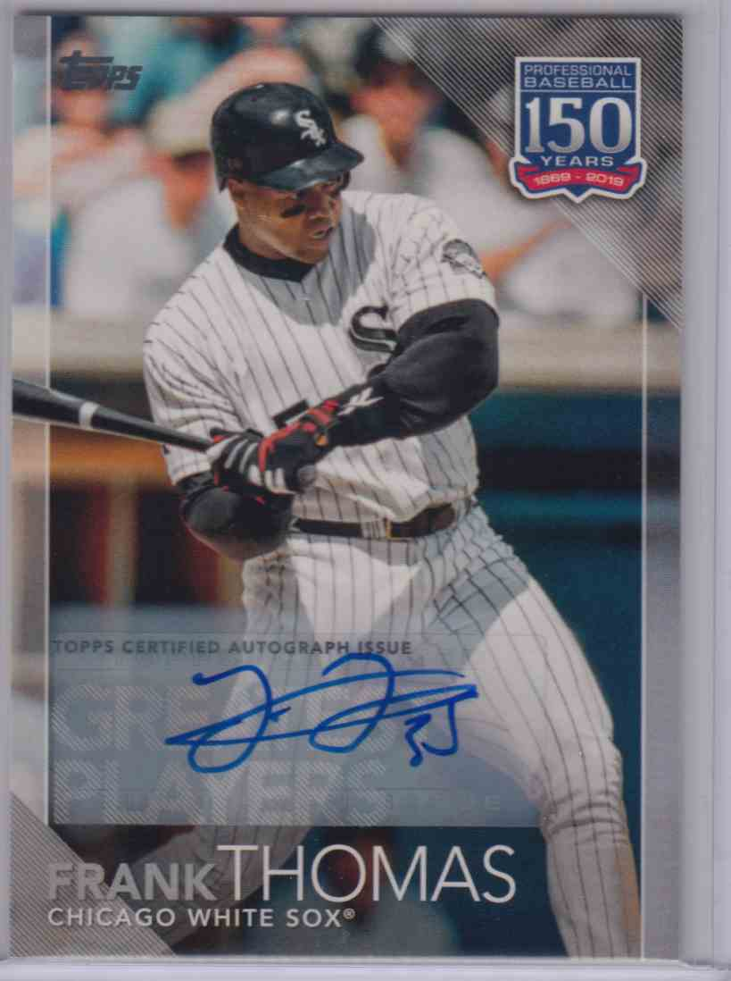 2019 Topps Series 1 Greatest Players Frank Thomas 150 64