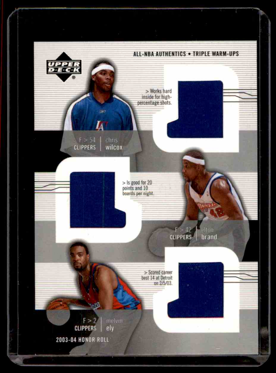 2003-04 Upper Deck Honor Roll Triple Warm-Ups Chris Wilcox Elton Brand Melvin Ely #5 card front image