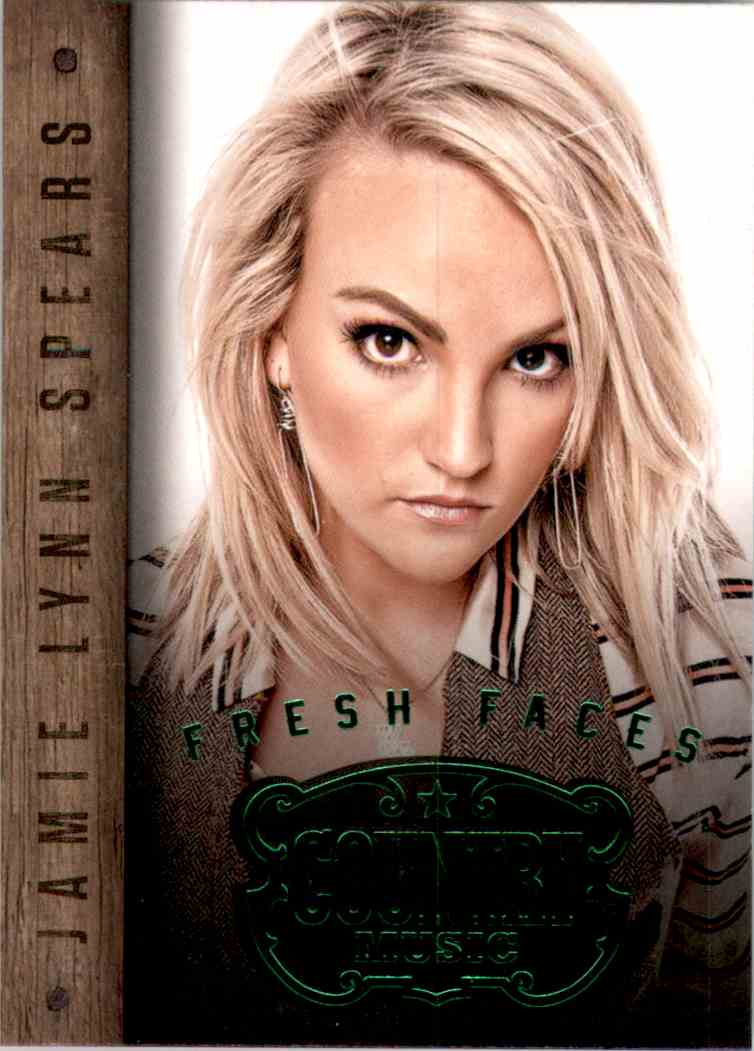 2015 Country Music Fresh Faces Green Jamie Lynn Spears #4 card front image