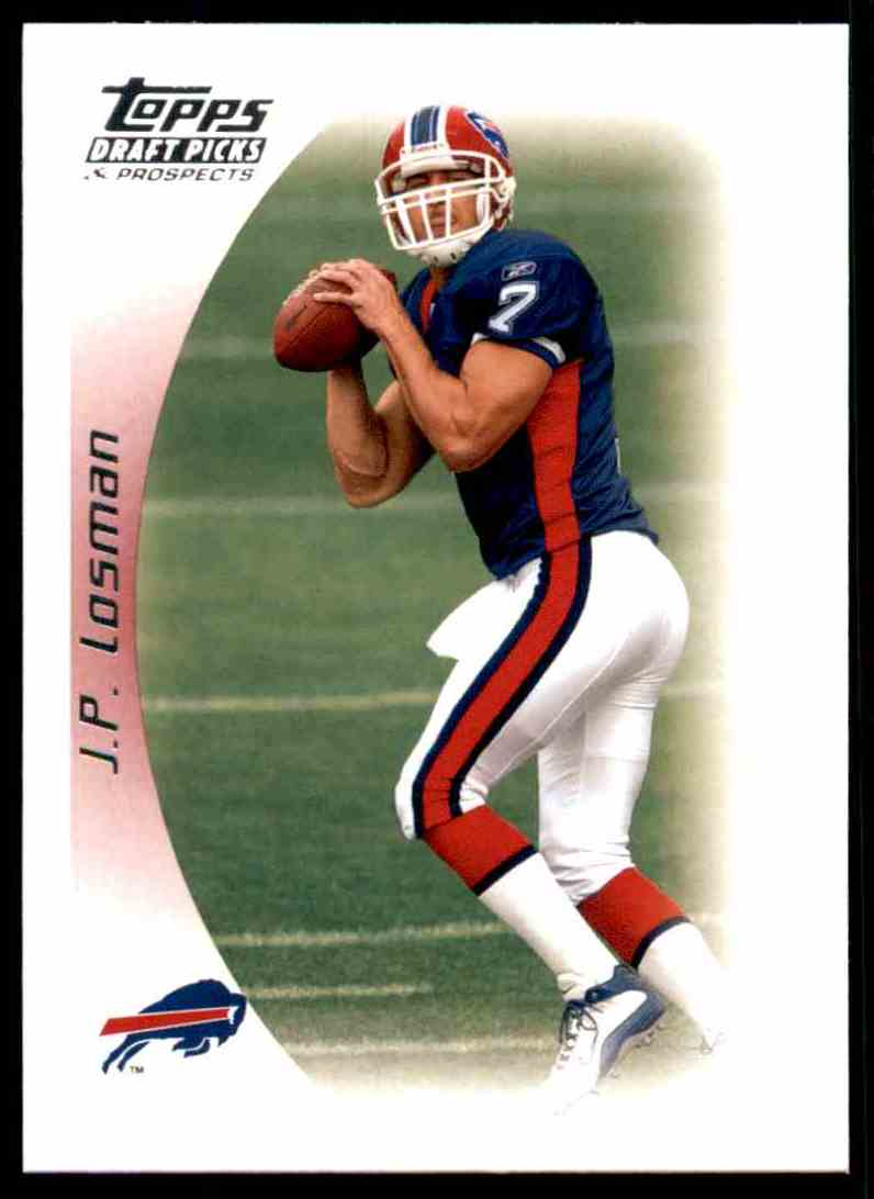 2005 Topps Draft Picks And Prospects J.P. Losman #69 card front image