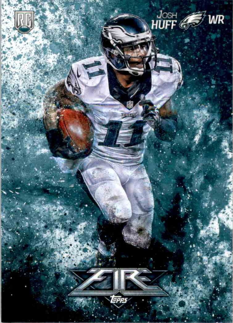 2014 Topps Fire Josh Huff #155 card front image