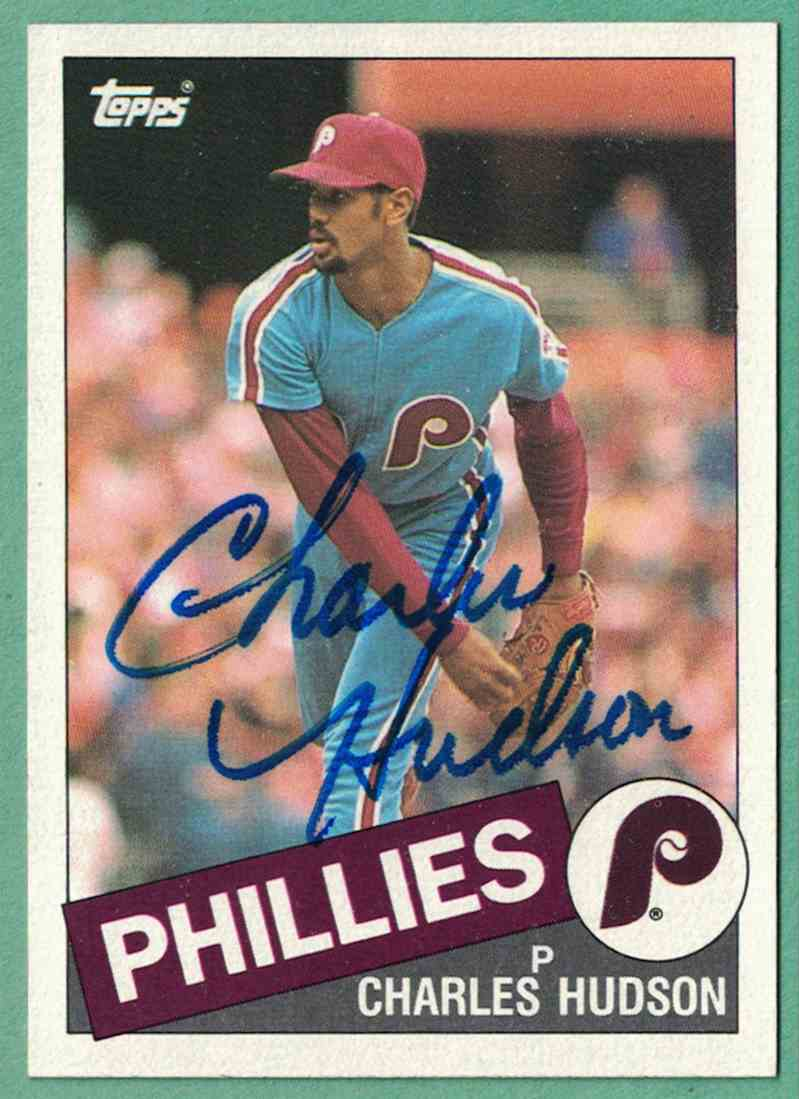 1985 Topps Charles Hudson - Autographed Signed #379 card front image