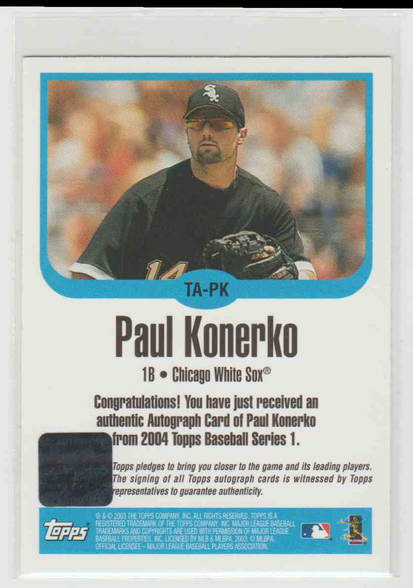 2004 Topps Paul Konerko Ta Pk On Kronozio