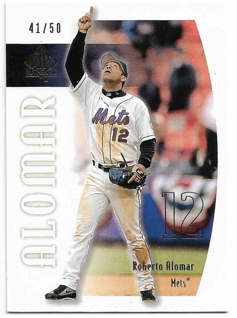 2002 SP Authentic Gold Roberto Alomar #74 card front image