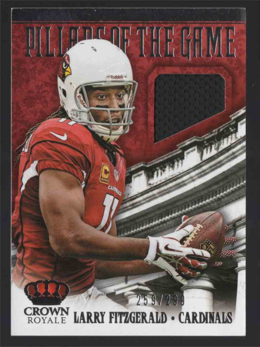 2013 Crown Royale Pillars Of The Game Materials Larry Fitzgerald #12 card front image