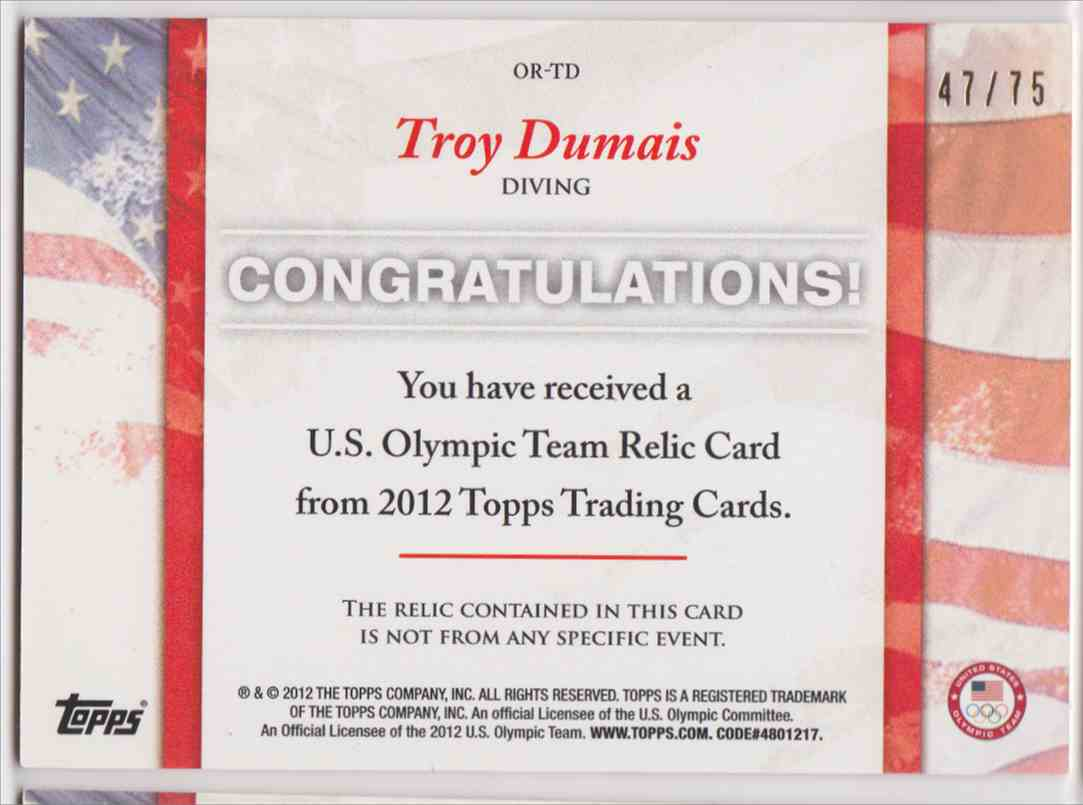 2012 Topps U.S. Olympic Team Relic 2 Color Troy Dumais #OR-TD card back image