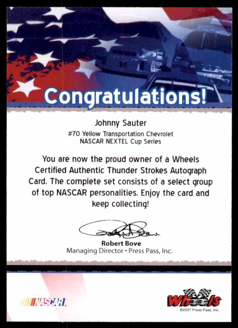 2007 Wheels Thunder Strokes Johnny Sauter card back image