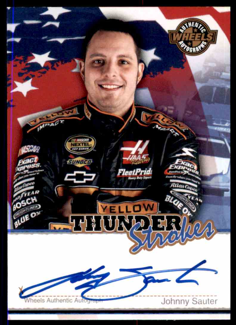 2007 Wheels Thunder Strokes Johnny Sauter card front image