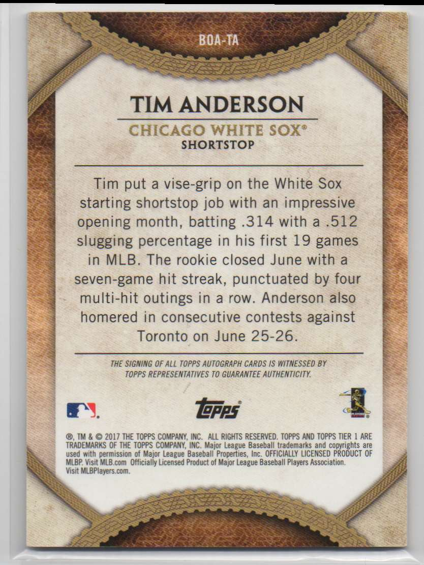 2017 Topps Tier One Bread Out Autographs Tim Anderson #BOA-TA card back image