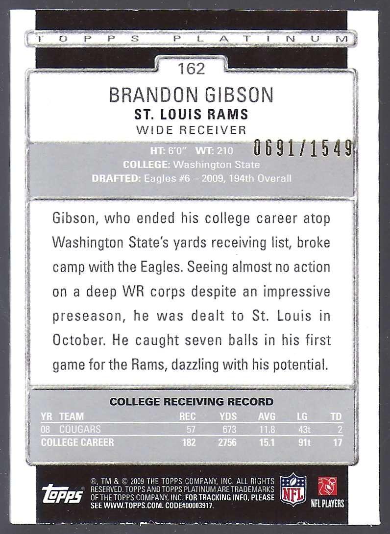 2009 Topps Platinum Rookie Platinum Refractors Brandon Gibson #162 card back image