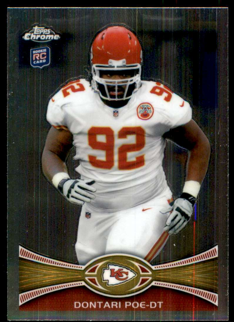 2012 Topps Chrome Dontari Poe RC #94 card front image