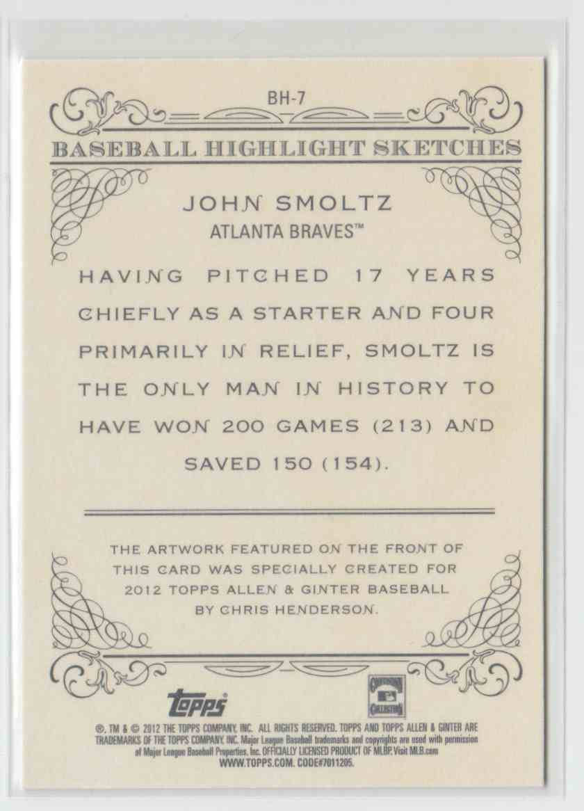 2012 Topps Allen & Ginter Baseball Highlights Sketches John Smoltz #BH-7 card back image