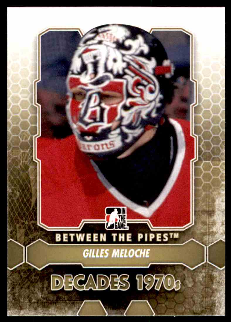 2012-13 In the Game Between the Pipes Gilles Meloche #151 card front image