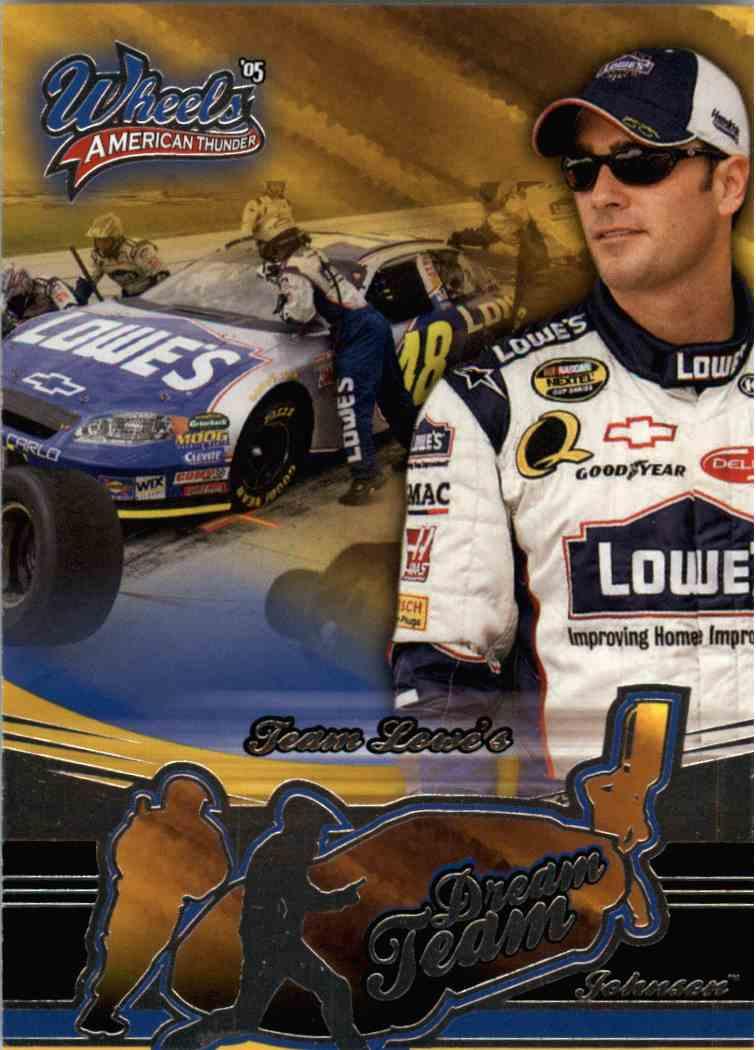 2005 Wheels American Thunder Dream Team Jimmie Johnson #60 card front image