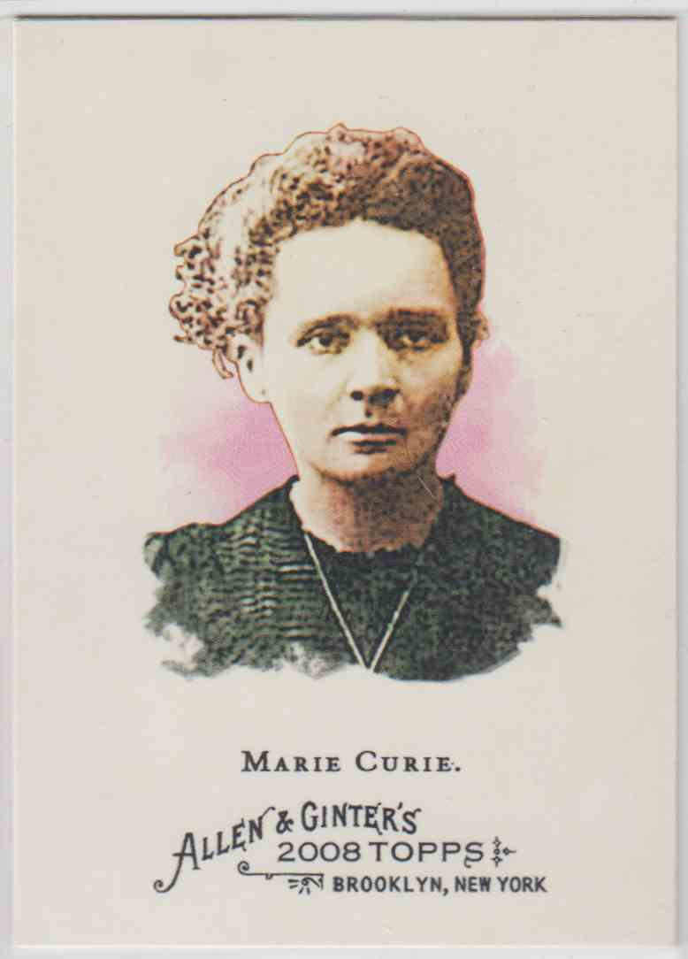 2008 Topps Allen And Ginter Marie Curie #167 card front image