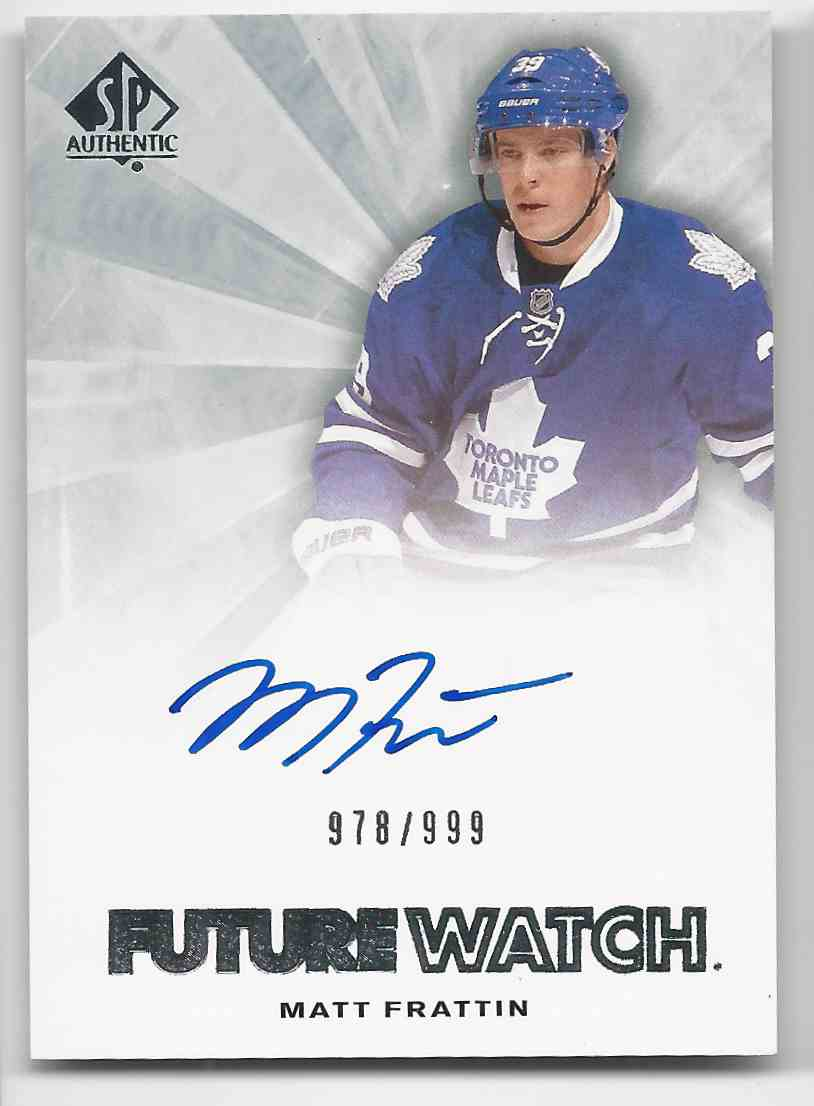2011-12 SP Authentic Matt Frattin #232 card front image