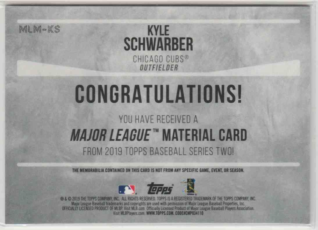 2019 Topps Major League Materials Kyle Schwarber #MLM-KS card back image