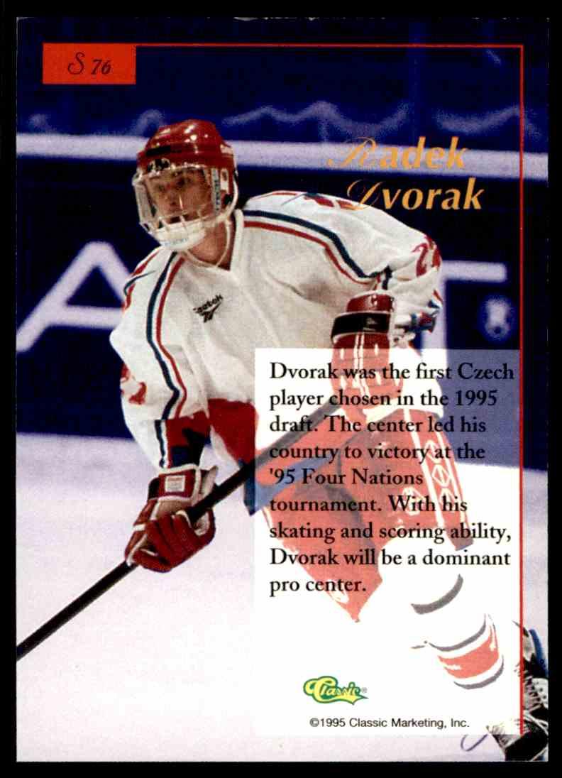 1995-96 Classic Five Sport Signings Red Signature Radek Dvorak #S76 card back image