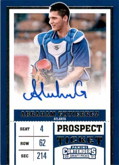 2017 Panini Contenders Draft Picks Prospect Ticket Autographs Abraham Gutierrez #19 card front image