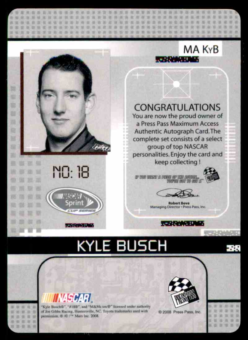 2008 Press Pass Stealth Maximum Access Autographs Kyle Busch #MA KYB card back image