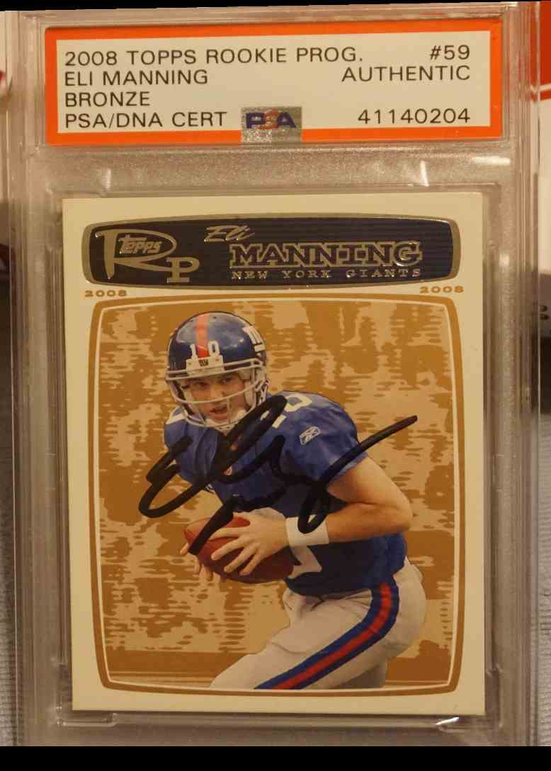 2008 Topps Rookie Progression PSA DNA Eli Manning card front image