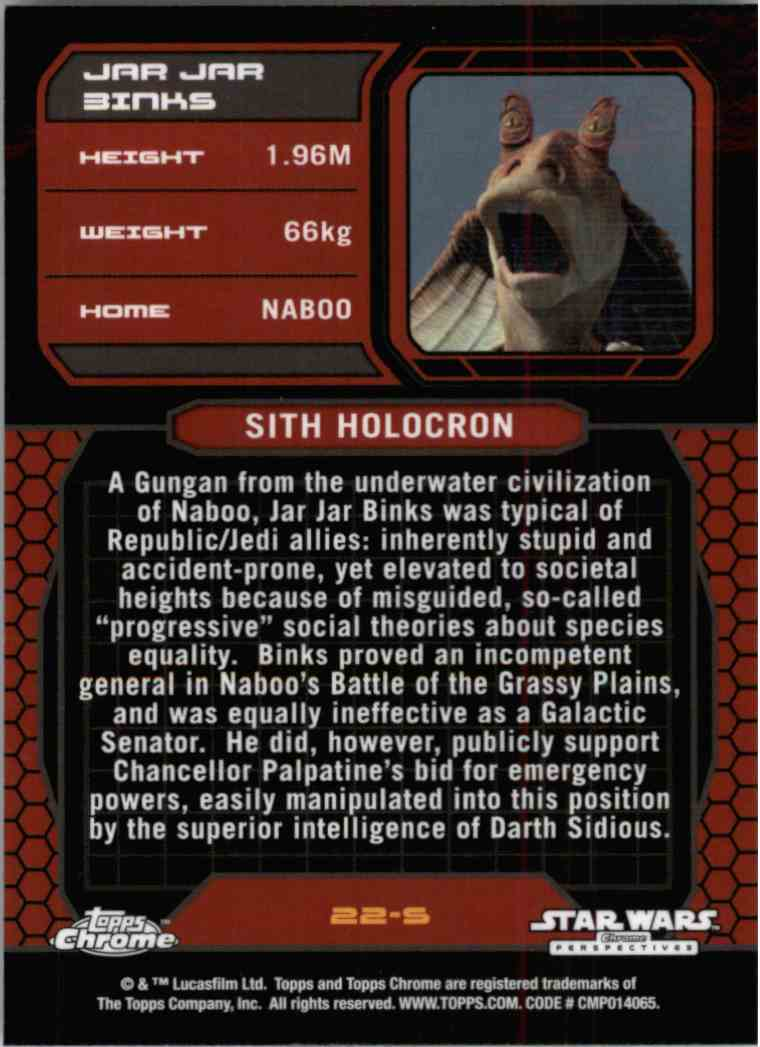 2015 Topps Chrome Star Wars Sith Information Guide Jar Jar Binks #22-S card back image