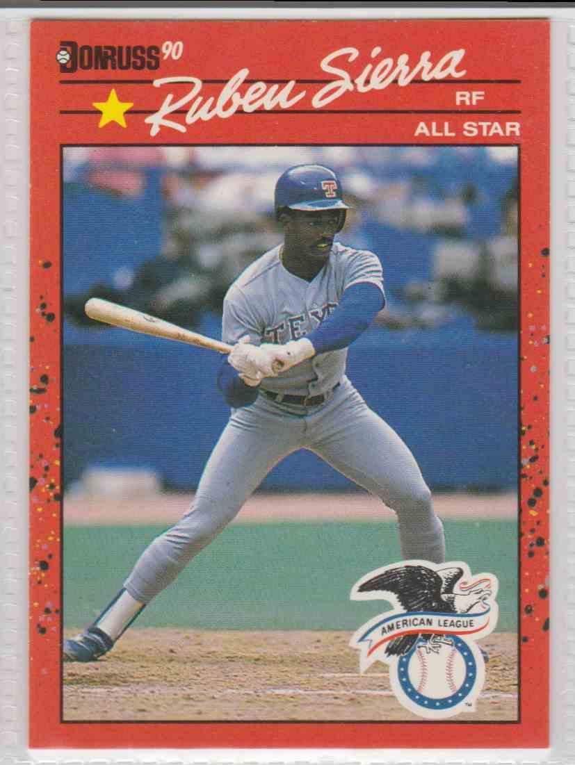 1990 Donruss Ruben Sierra #673 card front image