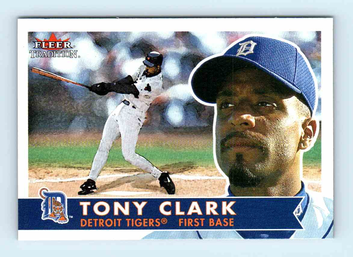 2001 Fleer Tradition Tony Clark 230 On Kronozio