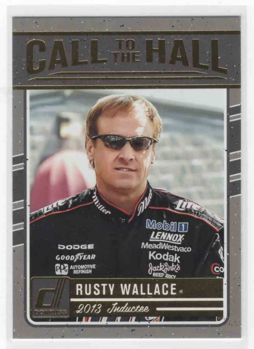 2017 Panini Donruss Racing Rusty Wallace #CALL-9 card front image