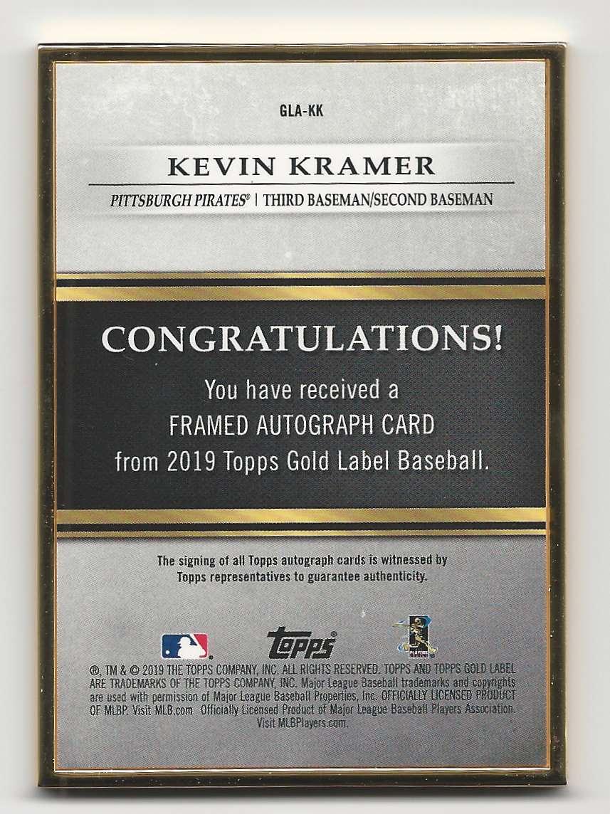 2019 Topps Gold Label Framed Autographs Kevin Kramer #GLA-KK card back image