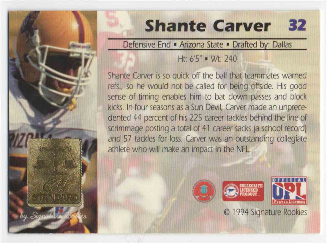 1994 Signature Rookies Gold Standard Shante Carver #32 card back image