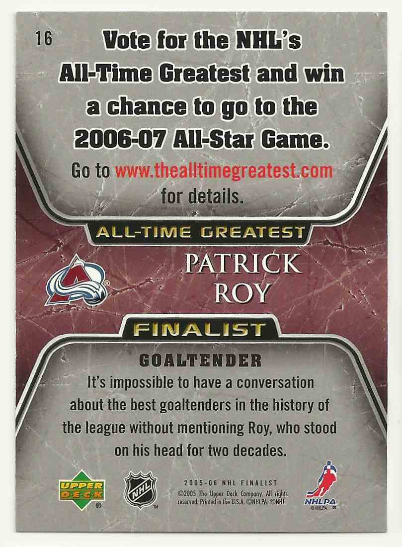 2005-06 Upper Deck All-Time Greatest Patrick Roy #16 card back image