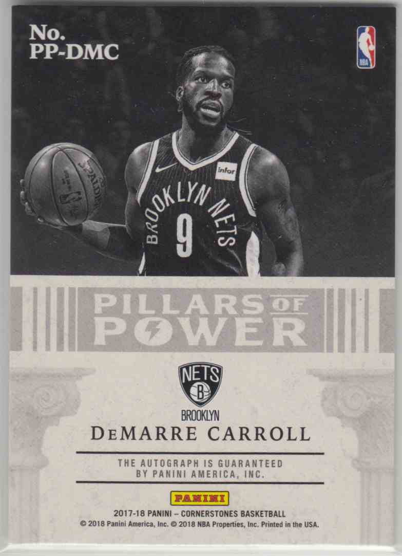 2017-18 Panini Cornerstones Pillars Of Power Autographs DeMarre Carroll #PP-DMC card back image